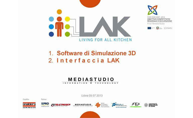 LAK, PRESENTED TODAY THE KITCHEN OF THE FUTURE MEDIASTUDIO and the