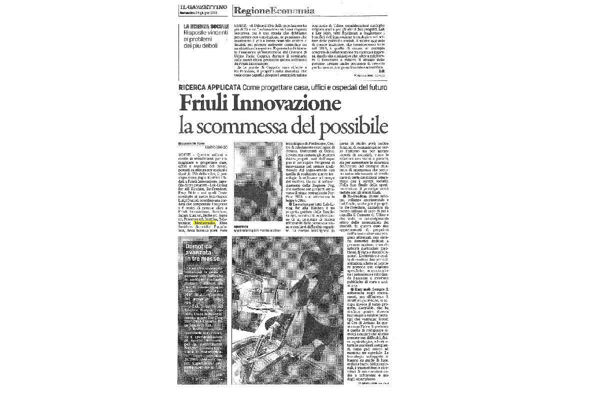Come progettare case, uffici e ospedali del futuro Friuli Innovazione la scomessa del possibile...
